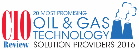 20 Most Promising Oil and Gas Technology Solution Providers 2016